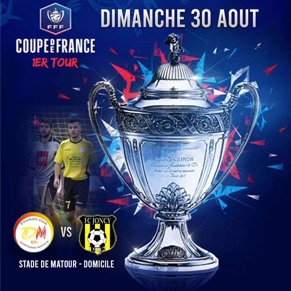 1 er tour de Coupe de France : FCDM – Joncy à Matour